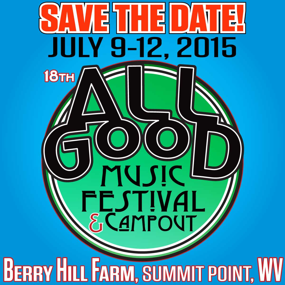 Save the Date: All Good Festival Reveals 2015 Return to West Virginia July 9 -12
