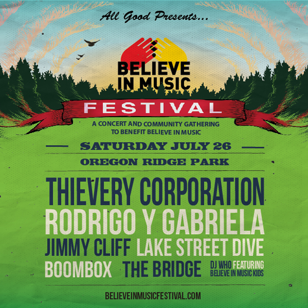 All Good Presents Announces Lineup for Inaugural 'Believe in Music Festival' Fundraising Event