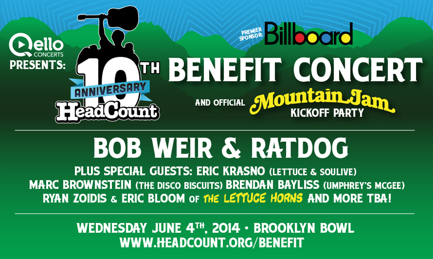 HeadCount 10th Anniversary Benefit Concert with Bob Weir & Ratdog plus Special Guests