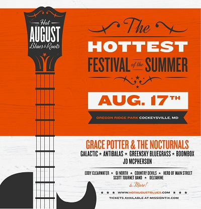 2013 Hot August Blues & Roots Festival Announces Initial Lineup