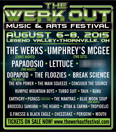 Umphrey's McGee Added to The Werk Out Festival