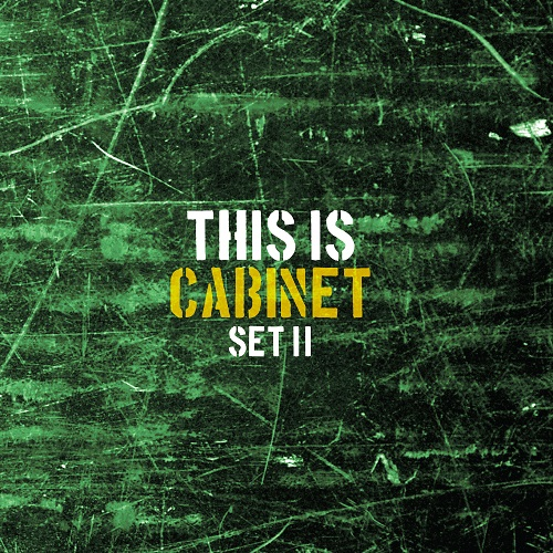 Cabinet Announces New Album - THIS IS CABINET - SET II
