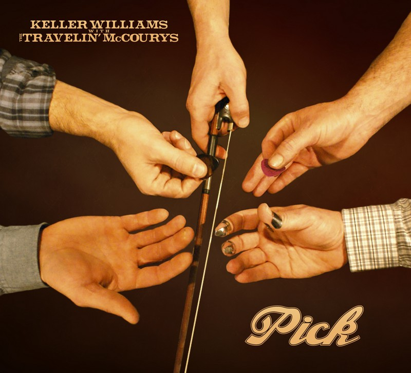 PICK - the new album from Keller Williams with The Travelin' McCourys - out July 3, 2012