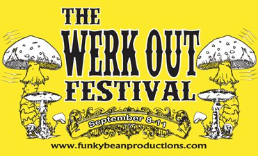 Ohio's Own THE WERKS Announce Lineup for 2nd Annual WERK OUT FESTIVAL September 8-11